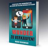 """Hardcoverbuch """"WUNDER ZU VERKAUFEN!"""" (Marc Dibowski): exklusive, limitierte Auflage, inklusive Hörbuch und zusätzlichen Downloads"""