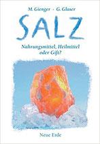 Salz  Nahrungsmittel, Heilmittel oder Gift?