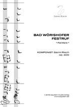 """BAD WÖRISHOFER FESTRUF"" (Fanfare / Eröffnungswerk)"