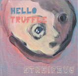 CD Hello Truffle Streifzug