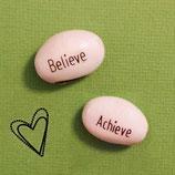 Believe/ Achieve