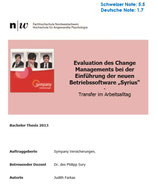 Evaluation des Change Managements - Transfer im Arbeitsalltag / Bachelor Thesis 2013 / Note 5.5 / CHF 24.00