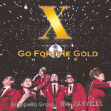 X~Go for the Gold~