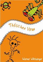 Tödliches Virus