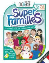 SUPER FAMILLES par COQ6GRUE