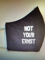 Stoffmaske Not Your Ernst