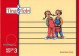 Tina & Tobi - Notenheft 3.Halbjahr
