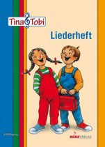 Tina & Tobi - Liederheft