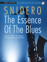 Snidero - The Essence of the Blues - Tenorsaxophon