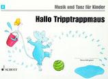 Musik und Tanz für Kinder - Hallo Tripptrappmaus