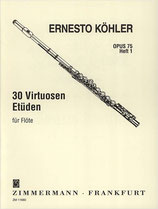 Ernesto Köhler - 30 Virtuose Etüden Opus 75 Heft 1