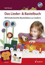 Das Lieder- & Bastelbuch