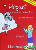 Mozart und meine Zauberflöte
