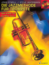 Steve Waterman und John O`Neill - Die Jazzmethode für Trompete