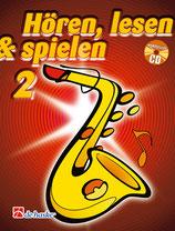 Hören, lesen & spielen 2 - Altsaxophon