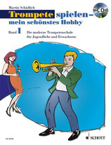 Trompetes spielen - mein schönstes Hobby Band 1