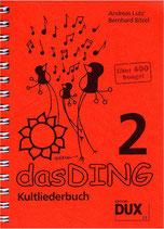 Das Ding 2 - Kultliederbuch Taschenformat
