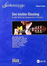 Saitenwege - Der leichte Einstieg in die Welt der klassischen Gitarre