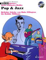 Klavierspielen mein schönstes Hobby - Pop & Jazz