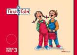 """""""Tina und Tobi"""" Musikfibel 3.Halbjahr"""