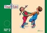 """""""Tina und Tobi"""" Musikfibel 2.Halbjahr"""
