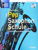 Dirko Juchem - Die Pop Saxophon Schule (Tenorsax)