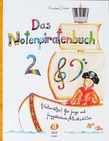 Andrea Wieser - Das Notenpiratenbuch 2