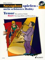 Saxophon spielen - mein schöntes Hobby Bd.1, Ausgabe Tenorsaxophon