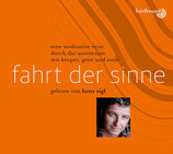 """Hörbuchreihe Hans Sigl - """"Fahrt der Sinne"""""""