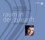 """Hörbuchreihe Hans Sigl - """"Raum in der Zukunft"""""""