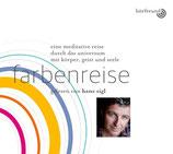 """Hörbuchreihe Hans Sigl - """"Farbenreise"""""""