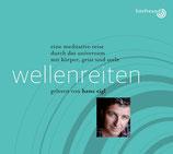 """Hörbuchreihe Hans Sigl - """"Wellenreiten"""""""