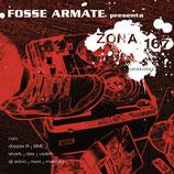 "Fosse Armate presenta ""Zona 167"""