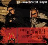 "Forze Unite Squad ""Blakk Muzik 2"""
