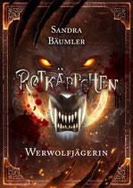 Rotkäppchen Werwolfjägerin - Taschenbuchausgabe