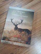 Almanach der Tierkommunikation / Offizielles BVTKS-Lehrbuch (nur für BVTKS-Studenten)