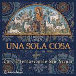 Una sola cosa - Coro Internazionale San Nicola
