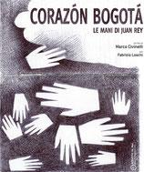 Corazon Bogota - Le mani di Juan Rey - DVD