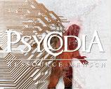 Psycodia - RESSOURCE MENSCH - CD LP + ICH DENKE...MEHR ANGST CD LP