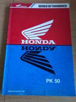Honda PK 50  - Werkstatt-Handbuch