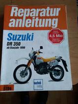 Suzuki DR 350- originale Reperaturanleitung