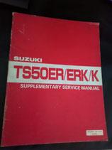 Suzuki TS 50 ER/ ERK/ K -  Ergänzendes Servicehandbuch