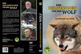 Kein Heiligenschein für den Wolf