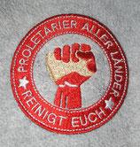 Proletarier aller Länder reinigt euch