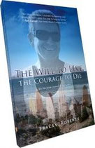 The Will to Live, The Courage to Die