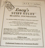 Lacy's Stiff Stuff Beading Foundation