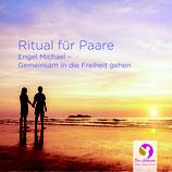 CD: Engel Michael - Ritual für Paare:  gemeinsam in die Freiheit gehen