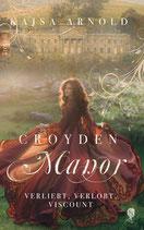 Croyden Manor-Verliebt, Verlobt, Viscount