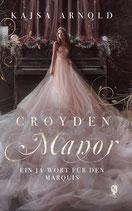 Croyden Manor 2 Ein Ja-Wort für den Marquis