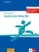 Mit Erfolg zum Goethe-Zertifikat B2 - Übungsbuch + online